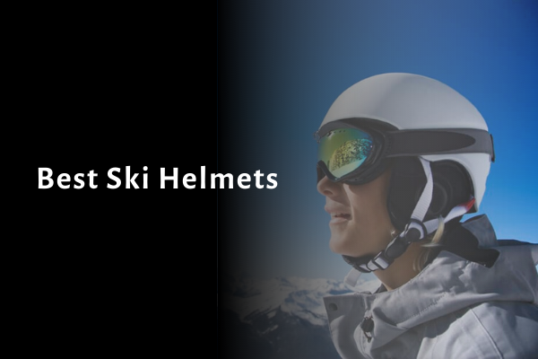 8 Best Ski Helmets 2021 Reviews, Comparison, Ratings & Buying Guides