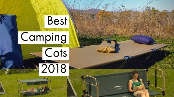 7 Best Camping Cots 2019 Reviews, Ratings, Comparison & Buying Guide