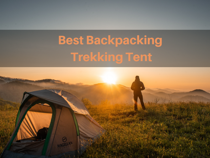 11 Best Backpacking Tent