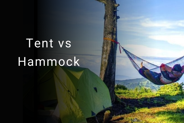Tent vs Hammock: which is a better option for beginners