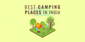 Best Camping places in India